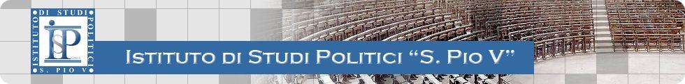 Istituto di Studi Politici S. Pio V